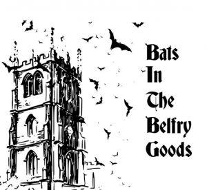 Bats in the Belfry Goods