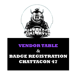 Chattacon 47 Vendor Registration